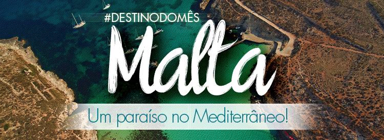 Julho - Destino do mês Malta