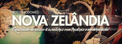 NOVA ZELÂNDIA: seu intercâmbio num paraíso!